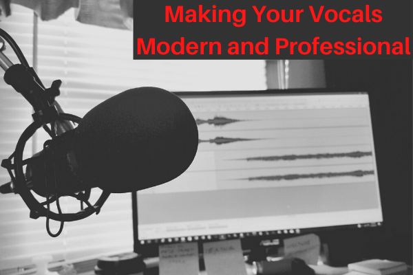 How can you make your vocals more interesting and professional?