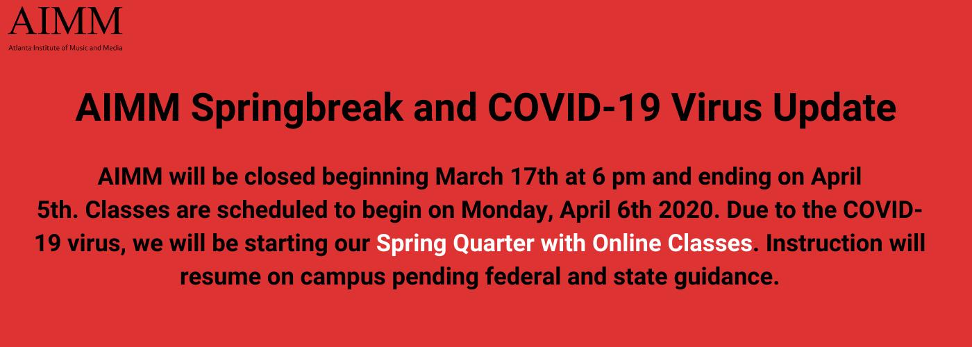 AIMM Springbreak and COVID-19 Virus Update (2)